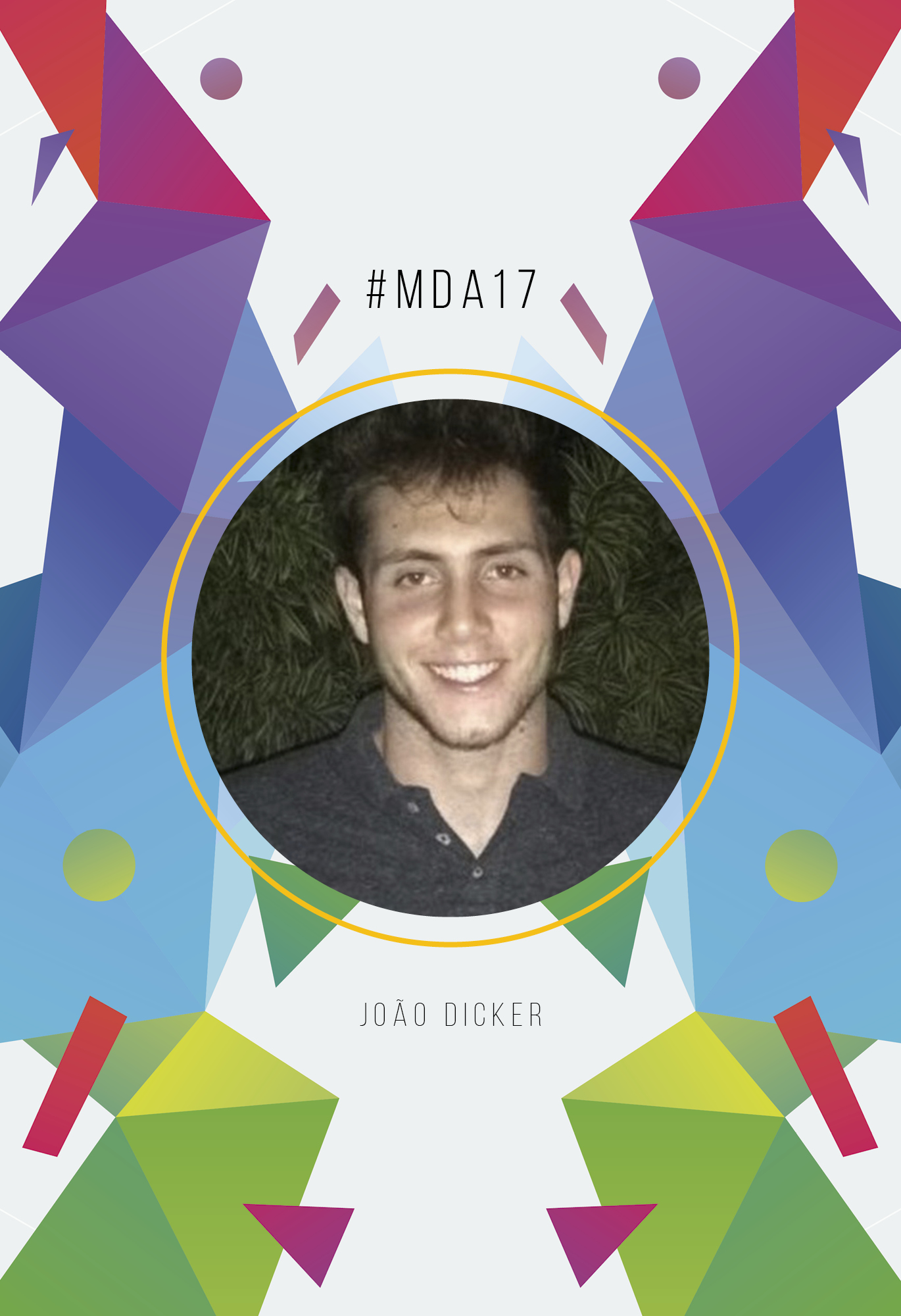 Lista Individual: João Dicker // #MdA17
